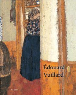 Edouard Vuillard von Jacob-Friesen,  Holger, Krämer,  Felix, Perucchi-Petri,  Ursula, Reuter,  Astrid, Rogger,  André, Röver-Kann,  Anne