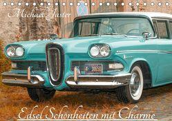 Edsel Schönheiten mit Charme (Tischkalender 2019 DIN A5 quer) von Jaster,  Michael
