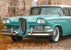 Edsel Schönheiten mit Charme (Wandkalender 2019 DIN A4 quer) von Jaster,  Michael