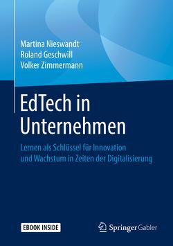 EdTech in Unternehmen von Geschwill,  Roland, Nieswandt,  Martina, Zimmermann,  Volker