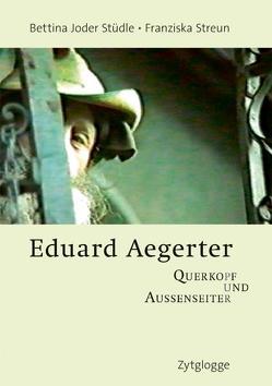 Eduard Aegerter von Joder Stüdle,  Bettina, Streun,  Franziska, Ulmer,  René