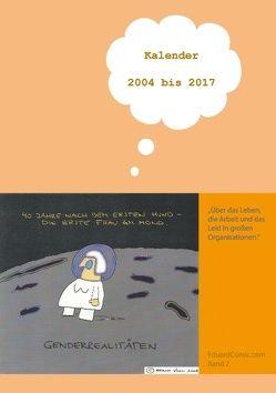 Eduard – Kalender 2004 – 2017 von Vogl,  Bernd