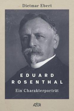 Eduard Rosenthal von Ebert,  Dietmar