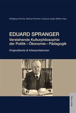 Eduard Spranger von Bellers ,  Jürgen, Hinrichs,  Wolfgang, Porsche-Ludwig,  Markus