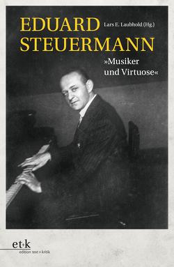 Eduard Steuermann von Laubhold,  Lars E.