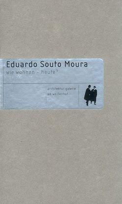 Eduardo Souto Moura von Architekturgalerie am Weißenhof