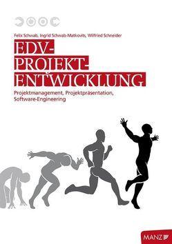 EDV-Projektentwicklung von Schneider,  Wilfried, Schwab,  Felix, Schwab-Matkovits,  Ingrid