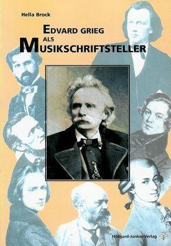Edvard Grieg als Musikschriftsteller von Brock,  Hella