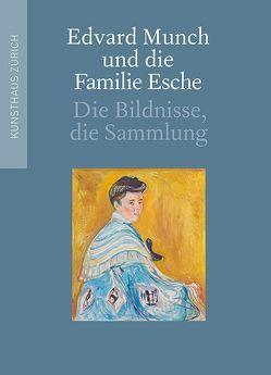 Edvard Munch und die Familie Esche von Gloor,  Lukas, Klemm,  Christian