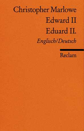 Edward II. /Eduard II. von Marlowe,  Christopher