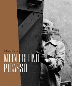 Edward Quinn. Mein Freund Picasso von Andral,  Jean Louis, Hahn,  Ann-Katrin, Mueller,  Markus