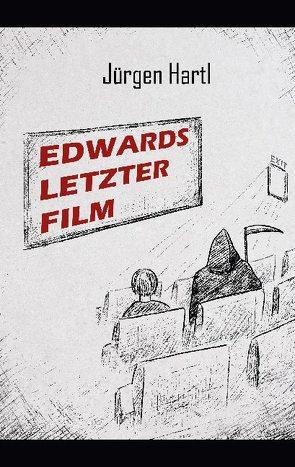 Edwards letzter Film von Hartl,  Jürgen