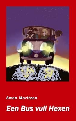 Een Bus vull Hexen von Moritzen,  Swen