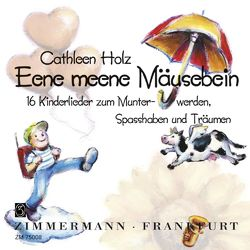 Eene meene Mäusebein von Holz,  Cathleen, Müller,  Ulrike
