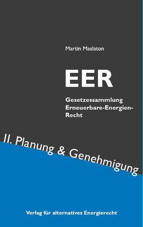 EER Erneuerbare-Energien-Recht Band II von Maslaton,  Martin