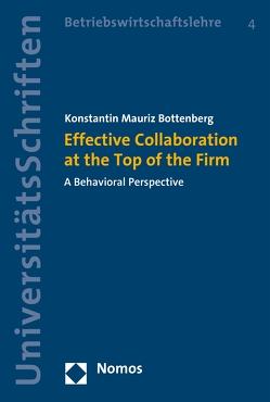 Effective Collaboration at the Top of the Firm von Bottenberg,  Konstantin Mauriz