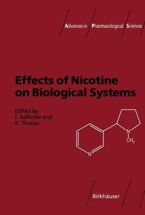 Effects of Nicotine on Biological Systems von Adlkofer,  Franz, Thurau,  Klaus