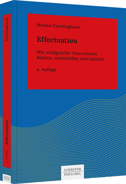 Effectuation von Faschingbauer,  Michael