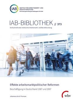 Effekte arbeitsmarktpolitischer Reformen von Thomsen,  Johannes Ulrich