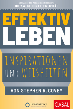 Effektiv leben von Bertheau,  Nikolas, Covey,  Stephen R.