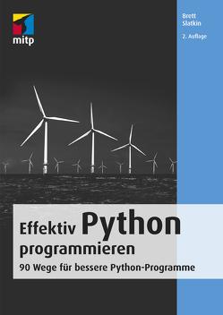 Effektiv Python programmieren von Slatkin,  Brett