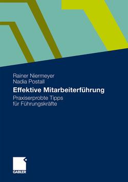Effektive Mitarbeiterführung von Niermeyer,  Rainer, Postall,  Nadia