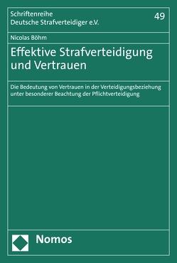 Effektive Strafverteidigung und Vertrauen von Böhm,  Nicolas