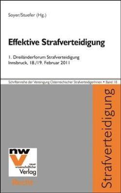 Effektive Strafverteidigung von Soyer,  Richard, Stuefer,  Alexia