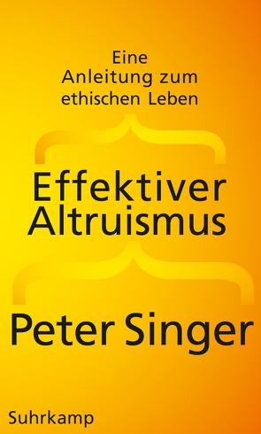 Effektiver Altruismus von Singer,  Peter, Strasser,  Jan-Erik