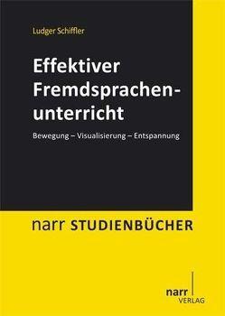 Effektiver Fremdsprachenunterricht von Schiffler,  Ludger