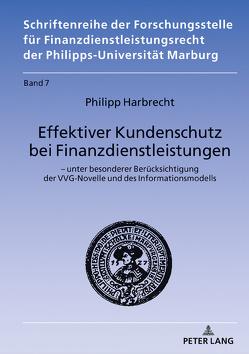 Effektiver Kundenschutz bei Finanzdienstleistungen von Harbrecht,  Philipp