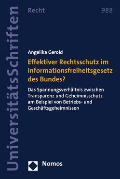 Effektiver Rechtsschutz im Informationsfreiheitsgesetz des Bundes? von Gerold,  Angelika