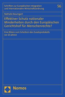 Effektiver Schutz nationaler Minderheiten durch den Europäischen Gerichtshof für Menschenrechte? von Baumgart,  Nathalie
