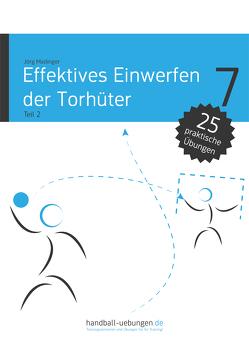 Effektives Einwerfen der Torhüter Teil 2 von Madinger,  Jörg