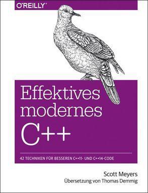 Effektives modernes C++ von Meyers,  Scott