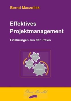Effektives Projektmanagement von Maczollek,  Bernd