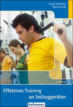 Effektives Training an Seilzuggeräten von Buchbauer,  Jürgen, Kling,  Martina