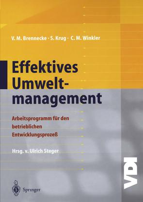 Effektives Umweltmanagement von Brennecke,  Volker M, Krug,  Sebastian, Steger,  Ulrich, Winkler,  Claudia M.