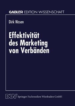 Effektivität des Marketing von Verbänden von Nissen,  Dirk