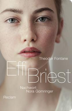 Effi Briest von Fontane,  Theodor, Gomringer,  Nora