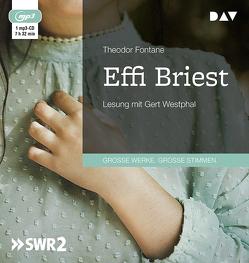 Effi Briest von Fontane,  Theodor, Westphal,  Gert