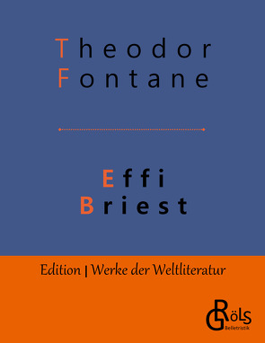 Effi Briest von Fontane,  Theodor