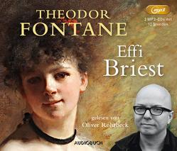 Effi Briest von Fontane,  Theodor, Rohrbeck,  Oliver