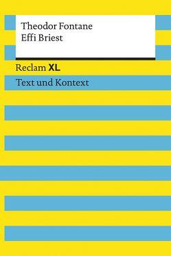 Effi Briest. Textausgabe mit Kommentar und Materialien von Fontane,  Theodor, Hellberg,  Wolf Dieter