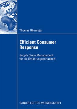 Efficient Consumer Response von Obersojer,  Thomas
