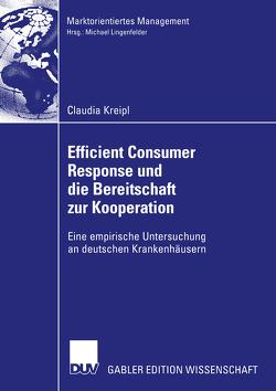 Efficient Consumer Response und die Bereitschaft zur Kooperation von Kreipl,  Claudia