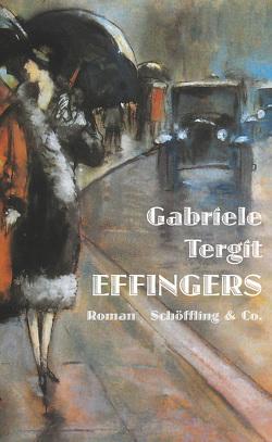 Effingers von Henneberg,  Nicole, Tergit,  Gabriele, Ury,  Lesser