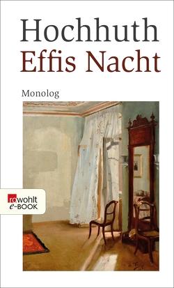 Effis Nacht von Hochhuth,  Rolf
