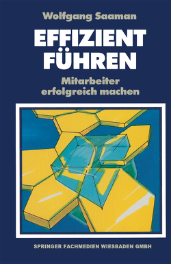 Effizient Führen von Saaman,  Wolfgang