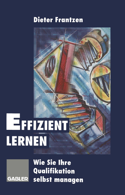 Effizient lernen von Frantzen,  Dieter